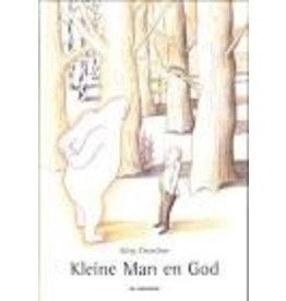 Kleine Man en God
