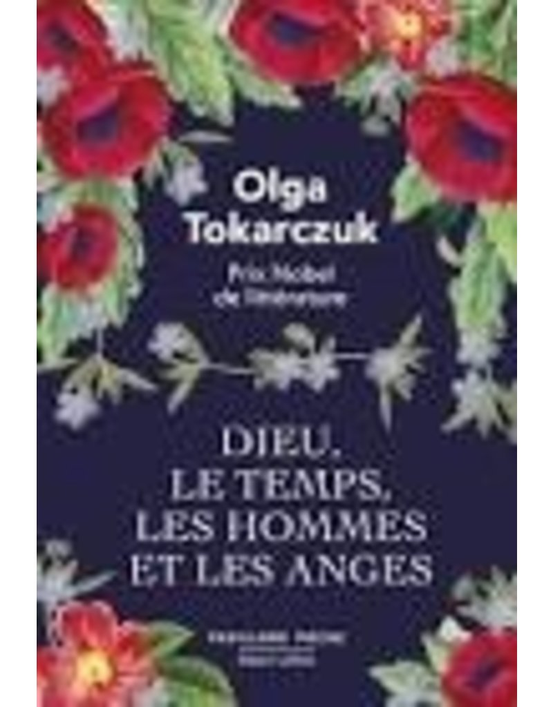 TOKARCZUK Olga Dieu, le temps, les hommes et les anges