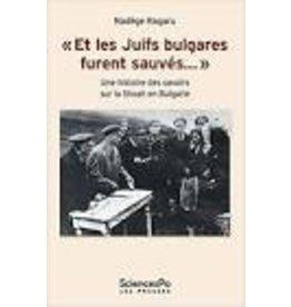Et les Juifs bulgares furent sauvés...