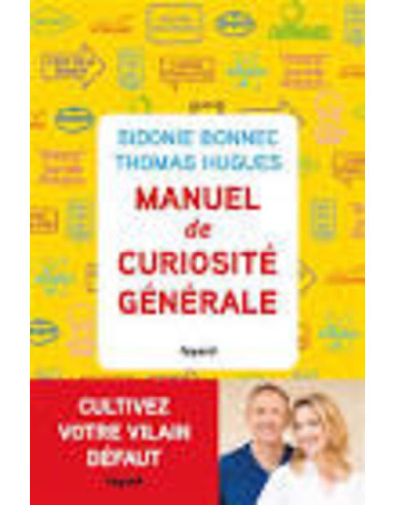 Manuel de curisoté générale