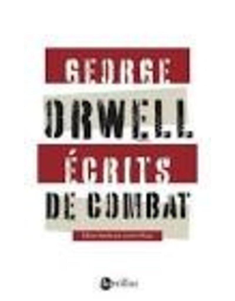 Orwell George Ecrits de combat