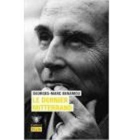 BENAMOU Georges-Marc Le dernier Mitterrand