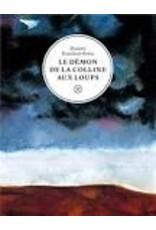 ROUCHON-BORIE Dimitri Le démon de la colline aux loups