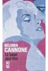 CANNONE Belinda Le baiser peut-être