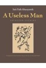 ABASIYANIK Sait Faik A Useless Man: Selected Stories