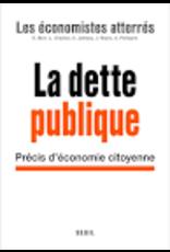 La dette publique. Précis d'économie citoyenne