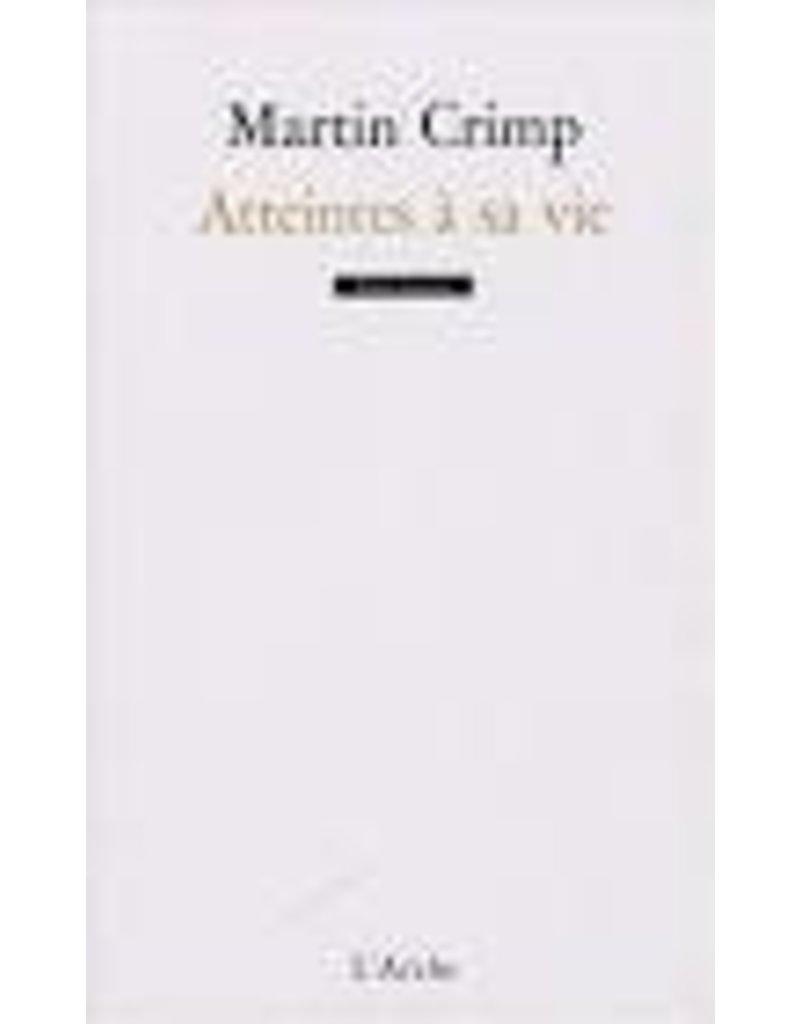 CRIMP Martin Atteintes à sa vie