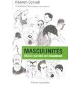 CONNELL Raewyn Masculinités. Enjeux sociaux de l'hégémonie