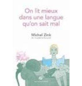 ZINK Michel On lit mieux une langue qu'on sait mal
