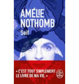 NOTHOMB Amelie Soif (poche)