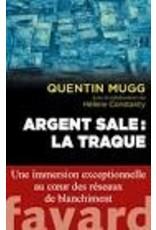 MUGG Quentin & CONSTANTY Hélène Argent sale: la traque