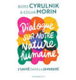 CYRULNIK Boris & MORIN Edgar Dialogue sur notre nature humaine
