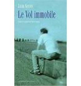 CHALVIN Antoine (tr.) Le vol immobile