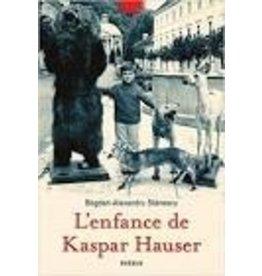 CAVAILLES Nicolas (tr.) L'enfance de Kaspar Hauser