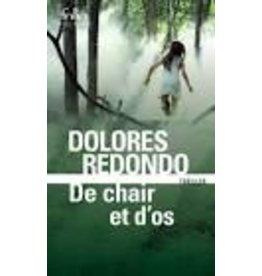 REDONDO Dolores De chair et d'os (Trilogie du Baztan 2)