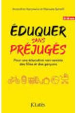 Eduquer sans préjugés
