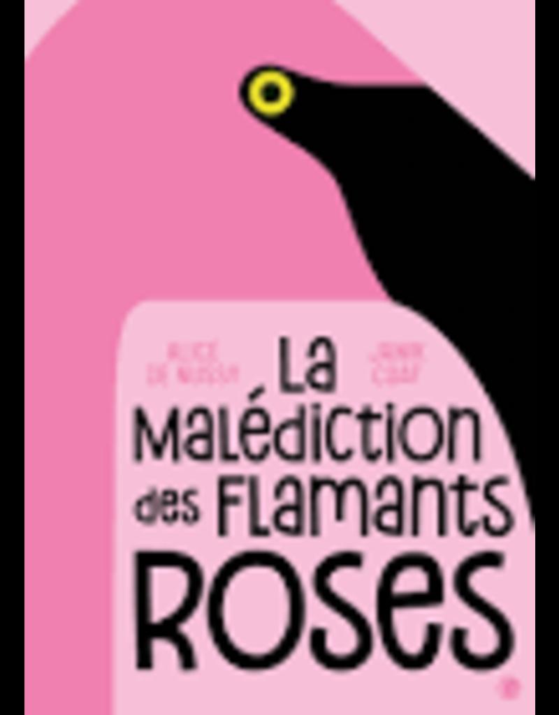 La malédiction des flamants roses