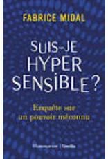 MIDAL Fabrice Suis-je hyper sensible?