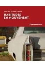 Habitudes en mouvement