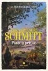 SCHMITT Eric-Emmanuel Paradis perdus (La traversée des temps 1)
