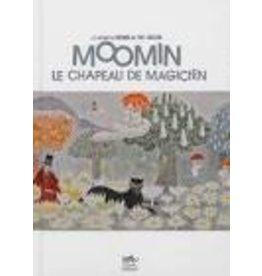 CHAPLET Kersti &  Pierre (tr.) Moomin: le chapeau de magicien