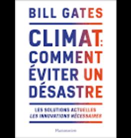 Climat: comment éviter un désastre?