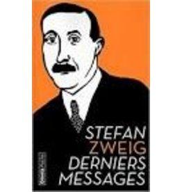 ZWEIG Stefan Derniers messages (poche)