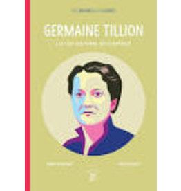 Germaine Tillon. La vie comme un combat