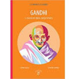 Gandhi. L'avocat des opprimés