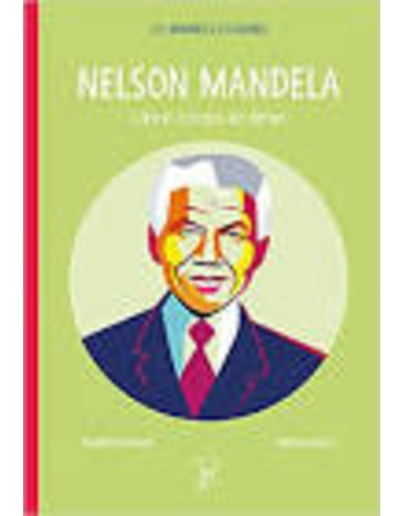 Nelson Mandela. Libre corps et âme