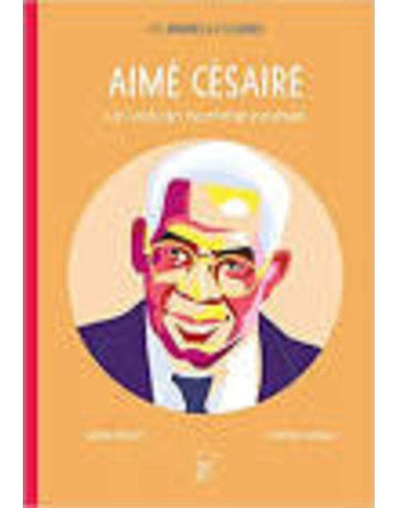 Aimé Césaire. Un volcan nommé poésie