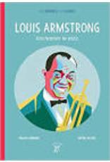 Louis Armstrong. Enchanter le jazz