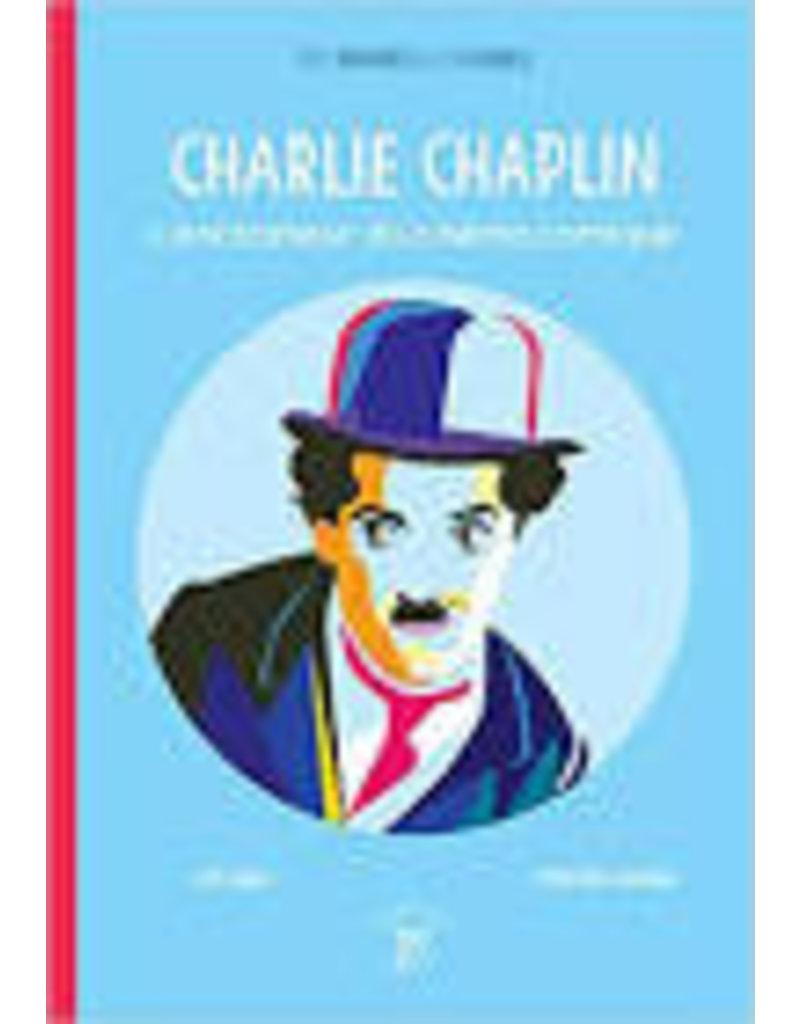 Charlie Chaplin. L'enchanteur du cinéma comique