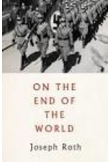 ROTH Joseph On The End Of The World