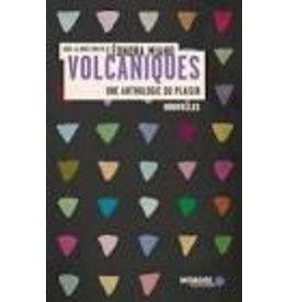 MIANO Leonora (Dir.) Volcaniques. Une anthologie du plaisir