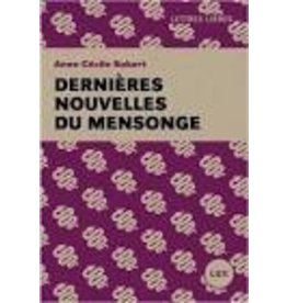 ROBERT Anne-Cécile Dernières nouvelles du mensonge