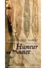 GARAT Anne-Marie Humeur noire