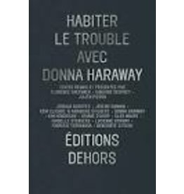 COLLECTIF Habiter le trouble avec Donna Haraway