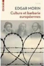 MORIN Edgar Culture et barbarie européennes