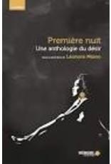 COLLECTIF Premiere Nuit. Une anthologie du désir
