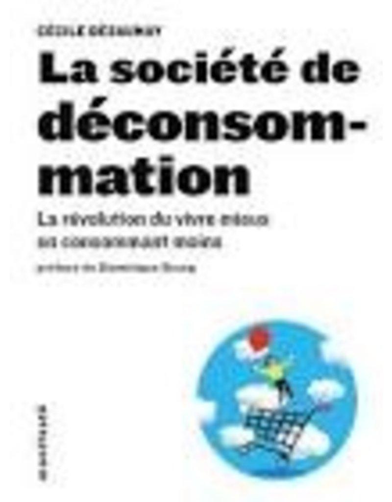 DESAUNAY Cécile La société de déconsommation