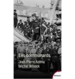 AZEMA Jean-Pierre & WINOCK Michel Les communards