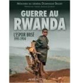 Guerre Au Rwanda L'Espoir Brisé