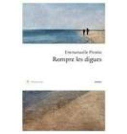 PIROTTE Emmanuelle Rompre Les Digues