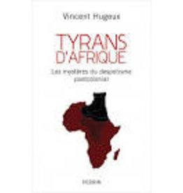HUGEUX Vincent Tyrans d'Afrique