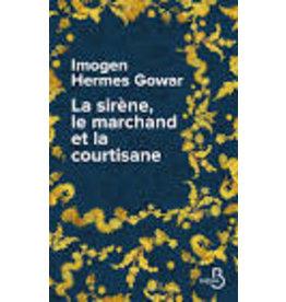 BERREE Maxime (tr.) La Sirene, Le Marchand Et La Courtisane