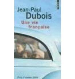 DUBOIS Jean-Paul Une vie française