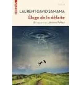 SAMANA Laurent-David Eloge de la défaite
