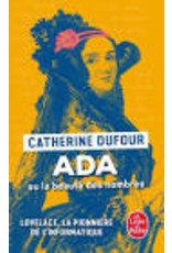DUFOUR Catherine Ada Ou La Beaute Des Nombres