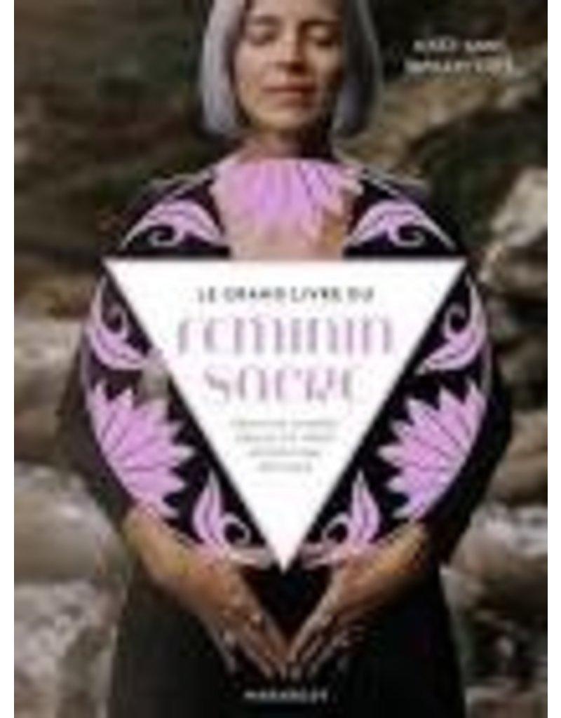 Le Grand Livre Du Feminin Sacré